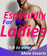 especially for the ladies, male escorts
